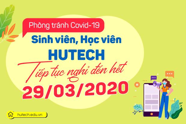Sinh viên HUTECH tiếp tục nghỉ học đến hết ngày 29/3 để phòng chống dịch bệnh Covid-19