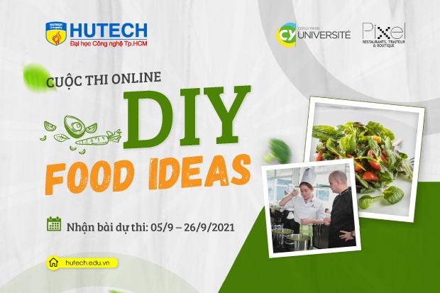Cùng sinh viên HUTECH trổ tài nấu ăn với cuộc thi DIY FOOD IDEAS