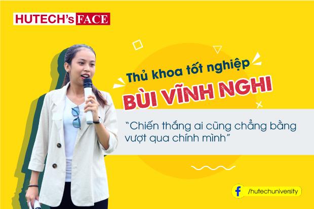 """[HUTECH's Face] Thủ khoa tốt nghiệp Bùi Vĩnh Nghi - """"Chiến thắng ai cũng chẳng bằng vượt qua chính mình"""""""