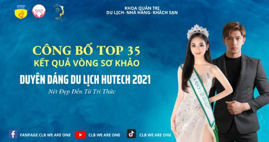 """Hé lộ Top 35 gương mặt xuất sắc nhất của cuộc thi """"Duyên dáng du lịch - HUTECH 2021"""""""