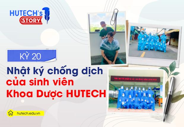 """HUTECH's Story - """"Nhật ký chống dịch"""" của sinh viên Khoa Dược HUTECH"""