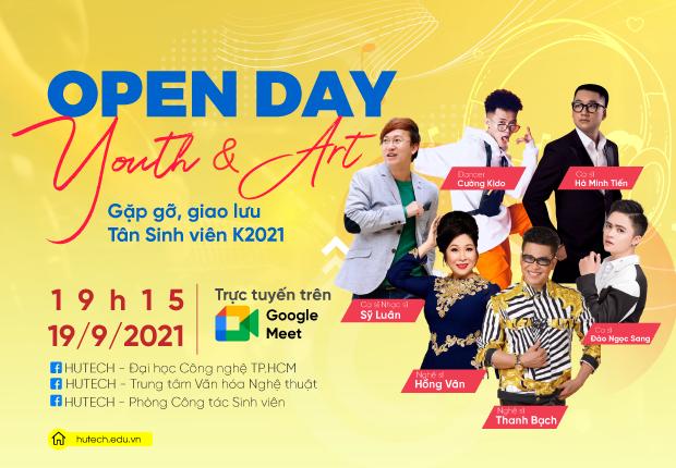 """""""Open Day - Youth and Art"""" - Điểm hẹn đậm chất trẻ chào đón Tân Sinh viên Khóa 2021"""