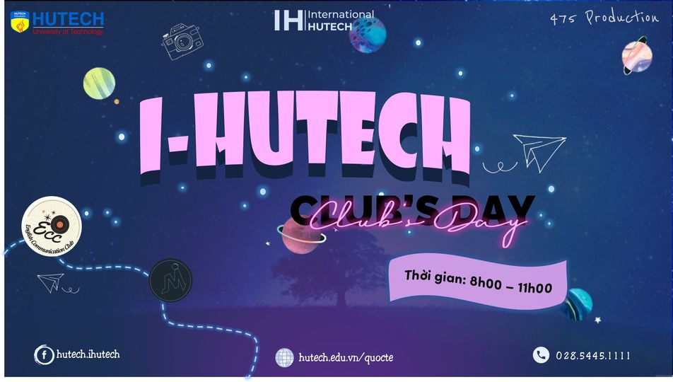 I-HUTECH CLUB'S DAY – Ngày hội Club's Day dành cho Tân sinh viên Khóa 20 của Viện Đào tạo Quốc tế