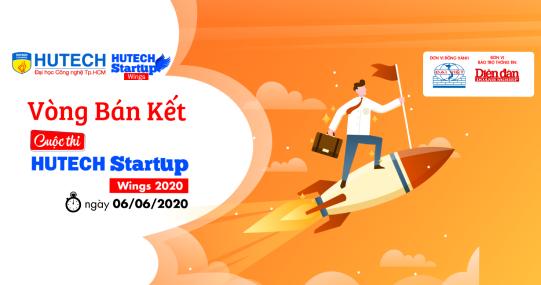 """""""HUTECH Startup Wings 2020"""" - Vòng bán kết sẽ diễn ra vào ngày mai 06/6"""