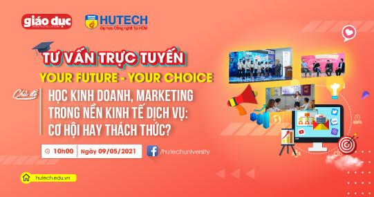 """Đón chờ """"Your Future - Your Choice"""" số 11 với loạt thông tin """"nóng hổi"""" về nhóm ngành Kinh doanh, Marketing"""