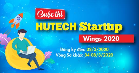 """""""HUTECH Startup Wings 2020"""" - Nơi chắp cánh ước mơ khởi nghiệp Sinh viên"""