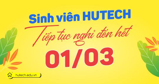 Sinh viên HUTECH nghỉ thêm 02 tuần, đến hết ngày 01/3 để phòng tránh dịch Covid-19