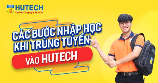 Hướng dẫn thủ tục nhập học cho Tân sinh viên HUTECH khóa 2021