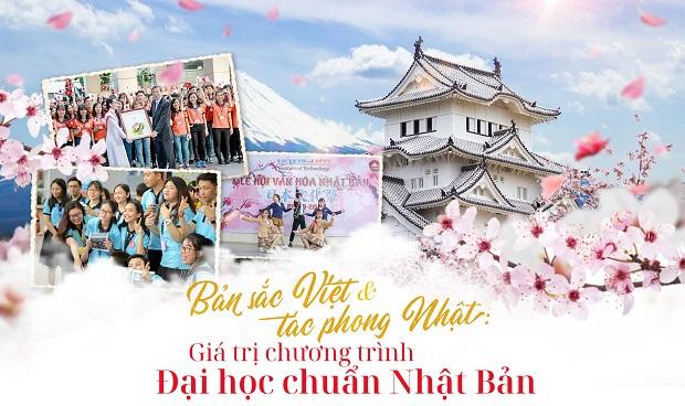 Bản sắc Việt & tác phong Nhật - Giá trị chương trình Đại học Chuẩn Nhật Bản