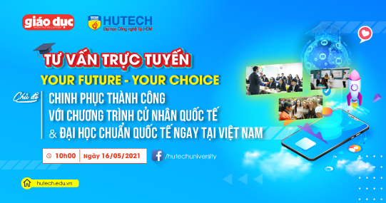 """Khám phá chương trình Cử nhân Quốc tế và Đại học chuẩn Quốc tế cùng """"Your Future - Your Choice"""" số 12"""