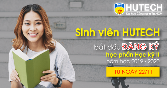 Sinh viên HUTECH đăng ký học phần Học kỳ II năm học 2019 - 2020 từ ngày 22/11/2019