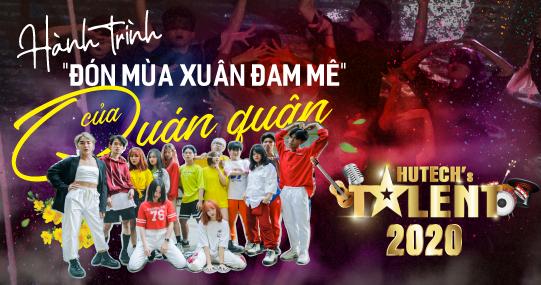 """Gặp gỡ cuối năm: Hành trình """"đón mùa xuân đam mê"""" của Quán quân HUTECH's Talent 2020"""