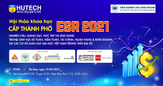 HUTECH và Viện Nghiên cứu Kinh doanh đồng tổ chức Hội thảo Khoa học cấp Thành phố ESR2021 với gần 20 đơn vị tham gia