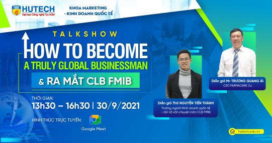 Cùng sinh viên Marketing - Kinh doanh quốc tế giao lưu với các chuyên gia, CEO vào ngày 30/9 tới