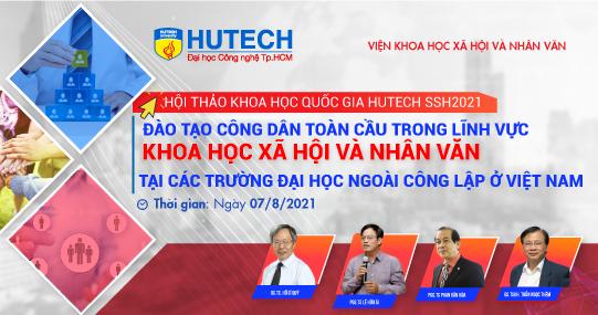 Mời tham dự Hội thảo Khoa học Quốc gia HUTECH SSH 2021 theo hình thức trực tuyến (ngày 07/8)