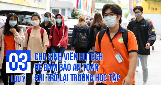 3 lưu ý cho sinh viên HUTECH để đảm bảo an toàn khi trở lại Trường học tập