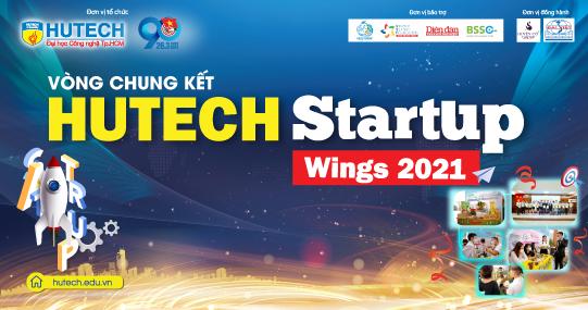 Gặp gỡ dàn doanh nhân tên tuổi và đón chờ tân Quán quân HUTECH Startup Wings tại vòng Chung kết ngày mai (23/4)