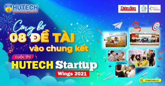HUTECH Startup Wings 2021 công bố 08 đề tài xuất sắc vào vòng Chung kết