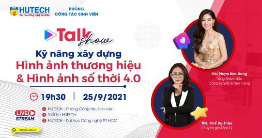 Sinh viên HUTECH học hỏi kỹ năng xây dựng hình ảnh cùng doanh nhân Phạm Kim Dung và chuyên gia tâm lý Chế Dạ Thảo