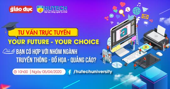 """""""Dạo quanh"""" nhóm ngành Truyền thông - Đồ họa - Quảng cáo cùng Your Future - Your Choice 10h ngày 5/4"""
