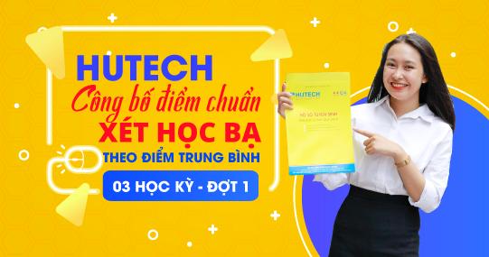 HUTECH công bố điểm trúng tuyển đối với phương thức xét học bạ đợt 1
