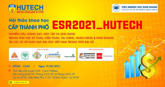 Hội thảo Khoa học cấp Thành phố ESR2021 sẽ tổ chức theo hình thức trực tuyến vào ngày 19/6