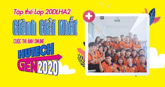"""Tập thể Lớp 20DLHA2 giành Giải Nhất Cuộc thi """"HUTECH GEN 2020"""""""