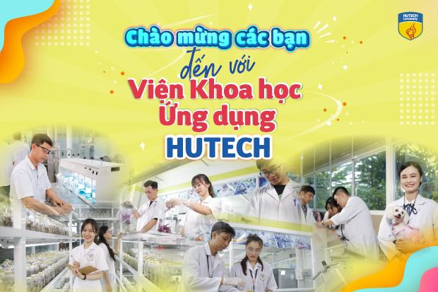 Chào mừng bạn về với team Viện Khoa học Ứng dụng HUTECH