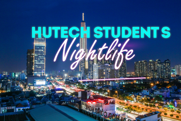 HUTECH STUDENTS Nightlife