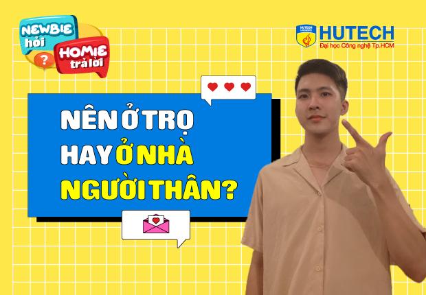 [Newbie hỏi, Homie trả lời] Ep 7: Nên ở trọ hay ở nhà người thân?