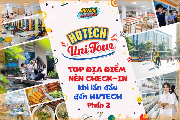 Top những địa điểm nên check-in lần đầu đến HUTECH (phần 2)