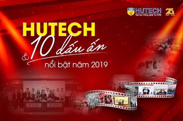 HUTECH & 10 dấu ấn nổi bật năm 2019