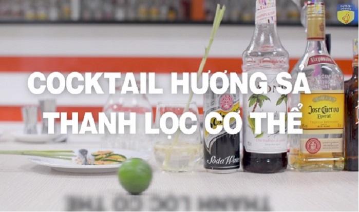Hướng dẫn pha chế cocktail hương sả thanh lọc cơ thể