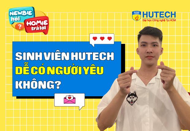 [Newbie hỏi, Homie trả lời] Ep 5: Sinh viên HUTECH có dễ có người yêu không?