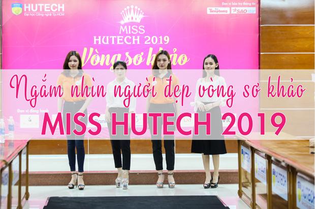Ngắm nhìn người đẹp vòng sơ khảo Miss HUTECH 2019